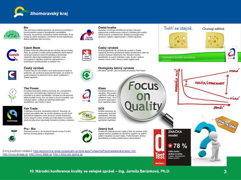 3 Zdroj použitých obrázků: http://ekonomika.idnes.cz/specialni-priloha.aspx?y=test%2Fspotrebitelske-znacky.htm, http://www.eklasa.cz, http://www.dtest.cz, http://.blog.igor,szoke.cz,http://ekonomika.idnes.cz/specialni-priloha.aspx?y=test%2Fspotrebitelske-znacky.htm http://www.eklasa.czhttp://www.dtest.czhttp://.blog.igor,szoke.cz