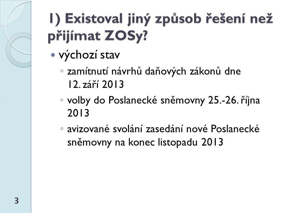 7) Je možné vydávat prováděcí právní předpisy k ZOSům.