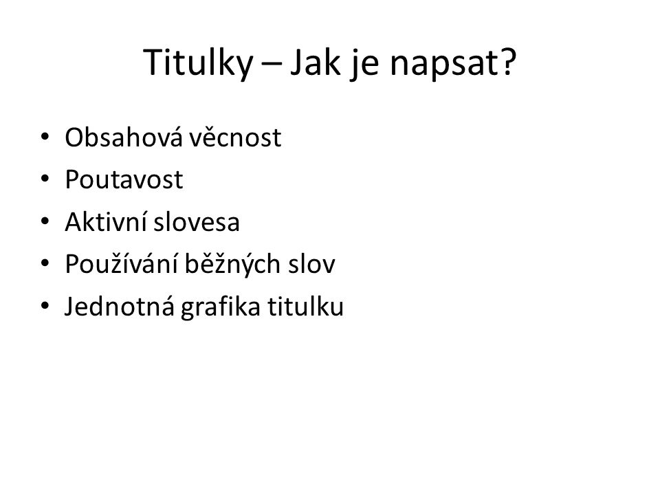 Titulky – Jak je napsat.