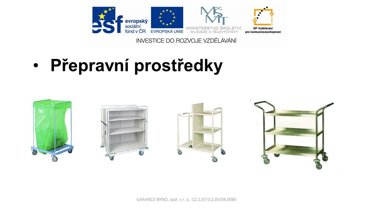 Přepravní prostředky GARANCE BRNO, spol. s r. o. CZ.1.07/3.2.05/04.0085