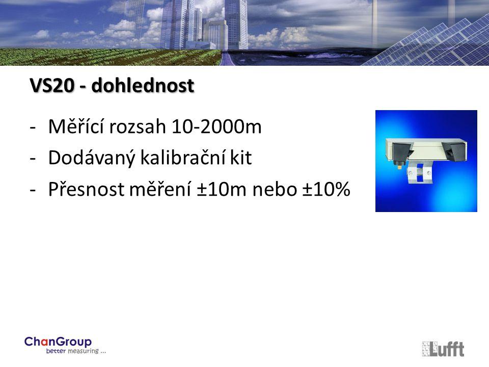 -Měřící rozsah 10-2000m -Dodávaný kalibrační kit -Přesnost měření ±10m nebo ±10% VS20 - dohlednost