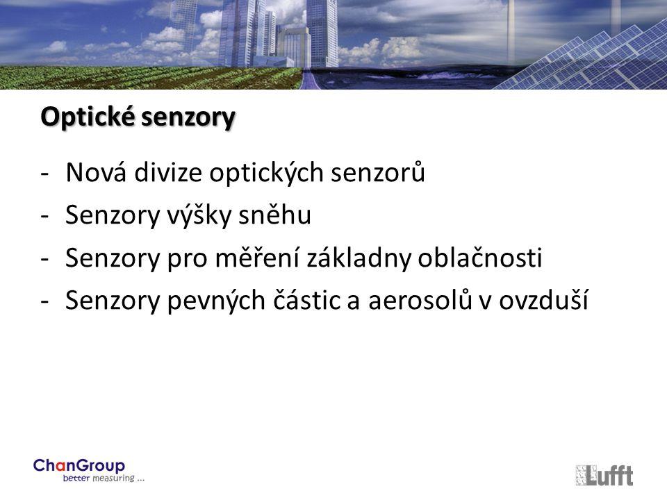 -Nová divize optických senzorů -Senzory výšky sněhu -Senzory pro měření základny oblačnosti -Senzory pevných částic a aerosolů v ovzduší Optické senzory