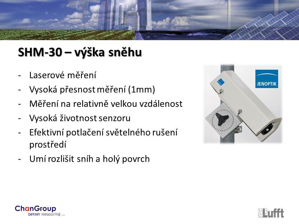 -Laserové měření -Vysoká přesnost měření (1mm) -Měření na relativně velkou vzdálenost -Vysoká životnost senzoru -Efektivní potlačení světelného rušení prostředí -Umí rozlišit sníh a holý povrch SHM-30 – výška sněhu