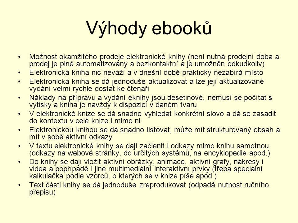 Co kdo od elektronické knihy očekává? OČEKÁVÁNÍ UŽIVATELE: Aby elektronická kniha byla dostupná Aby byla levná, pokud možno zdarma. Proč platit za obs