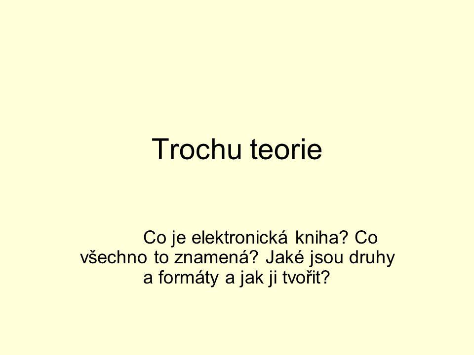 Elektronické knihy CO? PROČ? JAK? KUDY?