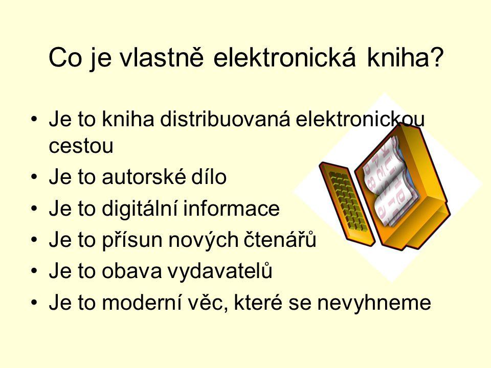 Trochu teorie Co je elektronická kniha? Co všechno to znamená? Jaké jsou druhy a formáty a jak ji tvořit?