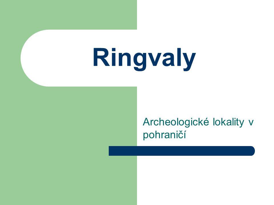 Ringvaly Archeologické lokality v pohraničí