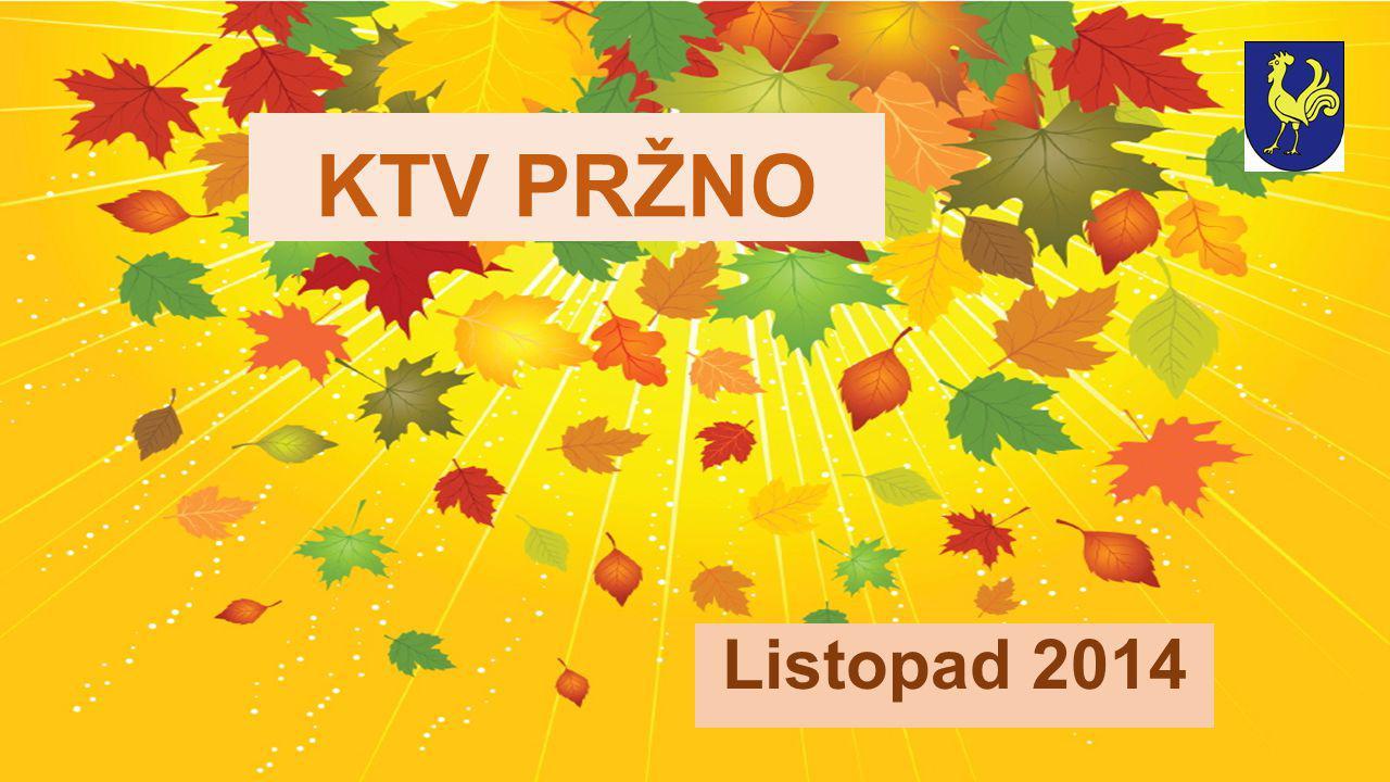KTV PRŽNO Listopad 2014