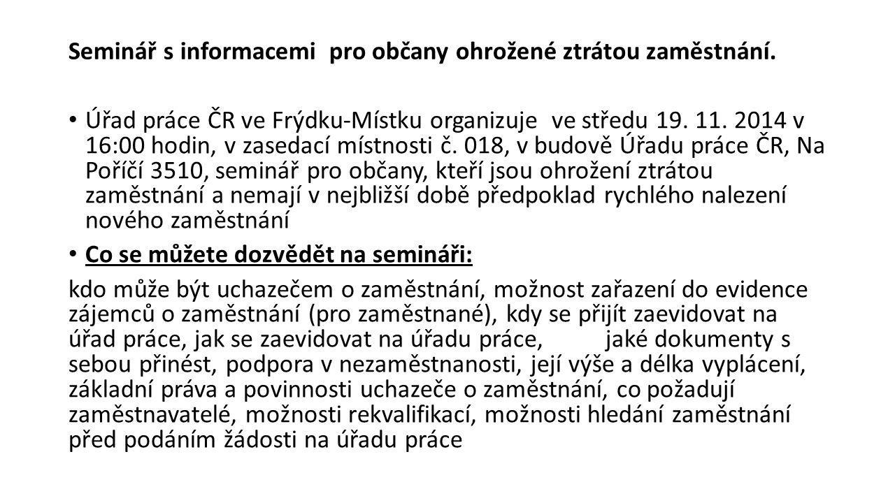 Seminář s informacemi pro občany ohrožené ztrátou zaměstnání.