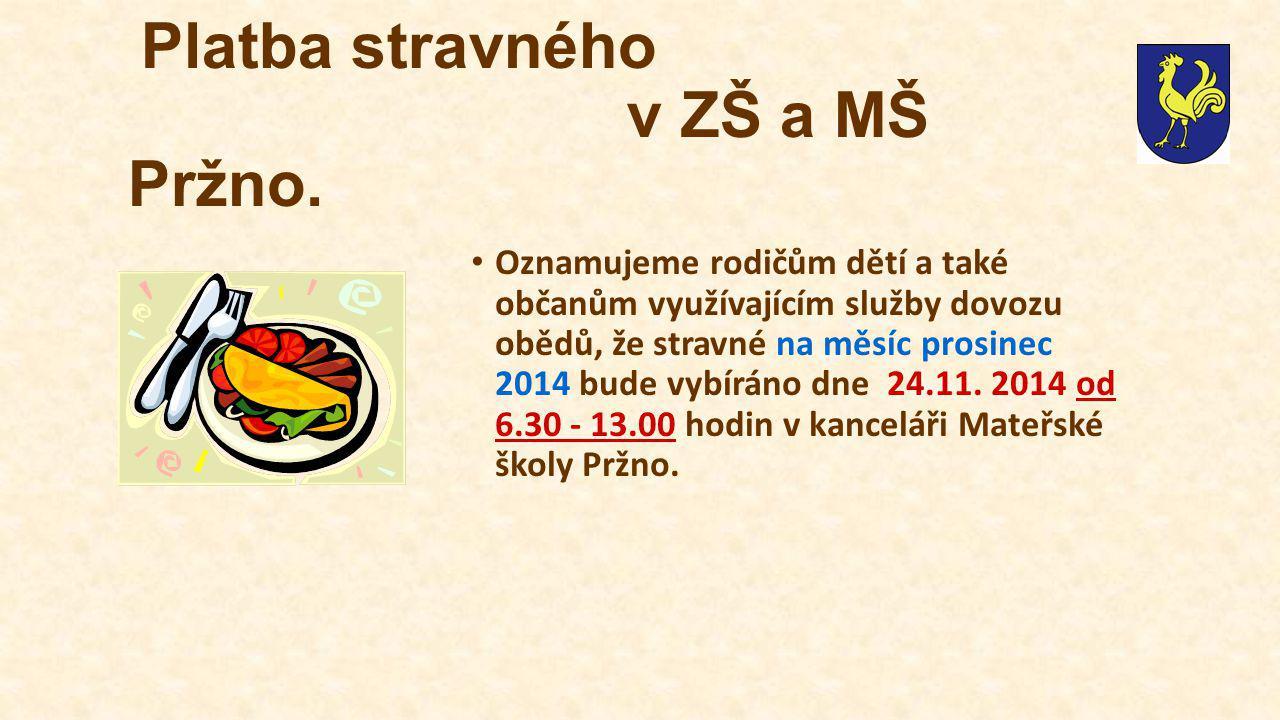 Platba stravného v ZŠ a MŠ Pržno.