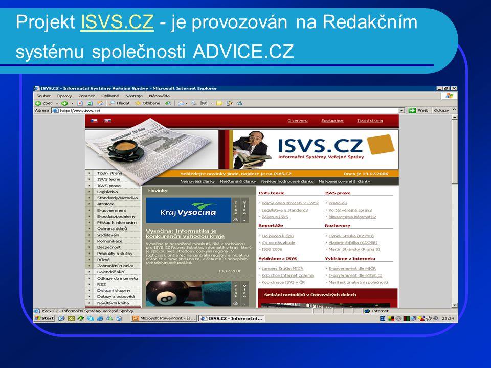 Projekt ISVS.CZ - je provozován na Redakčním systému společnosti ADVICE.CZISVS.CZ