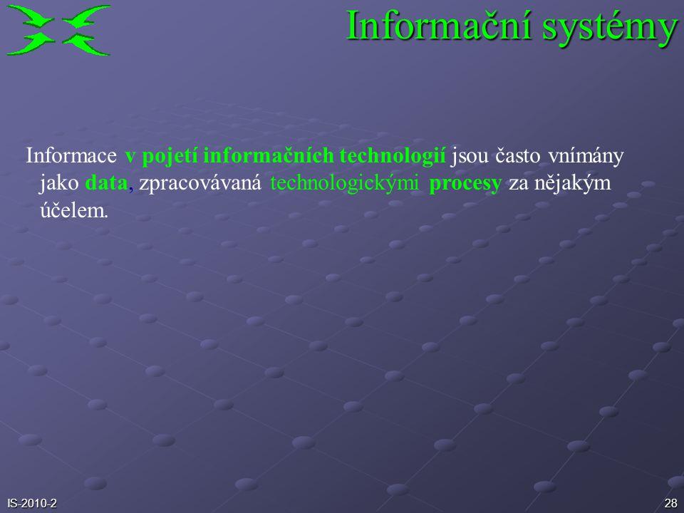 27IS-2010-2 Problém produktivity: Proč nedokážeme postupovat rychleji? Informační systémy