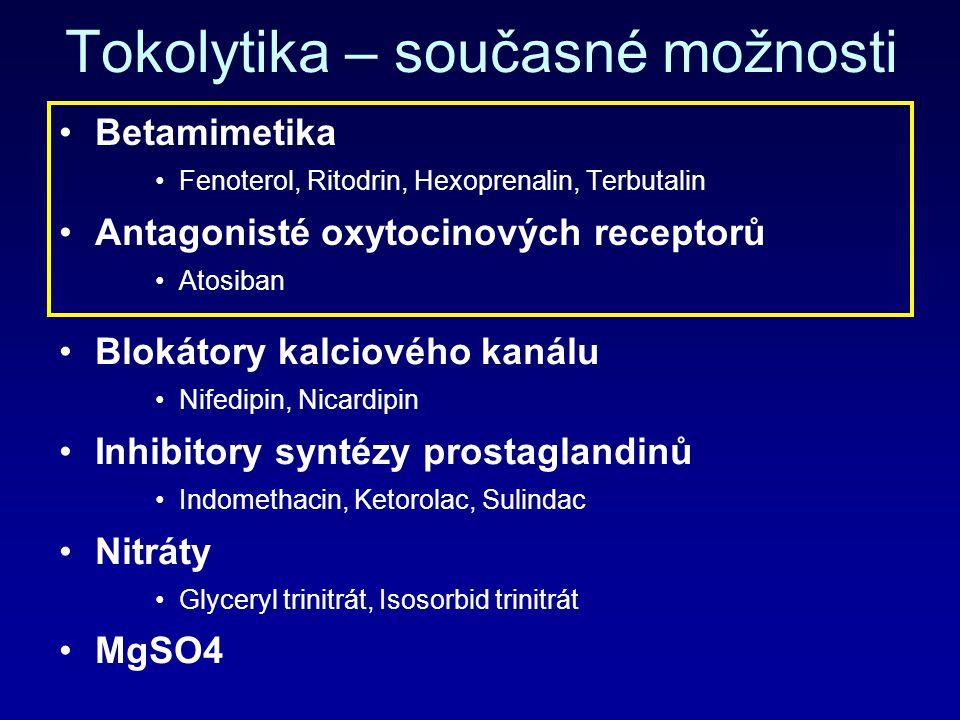 Tokolytika – současné možnosti Betamimetika Fenoterol, Ritodrin, Hexoprenalin, Terbutalin Antagonisté oxytocinových receptorů Atosiban Blokátory kalci