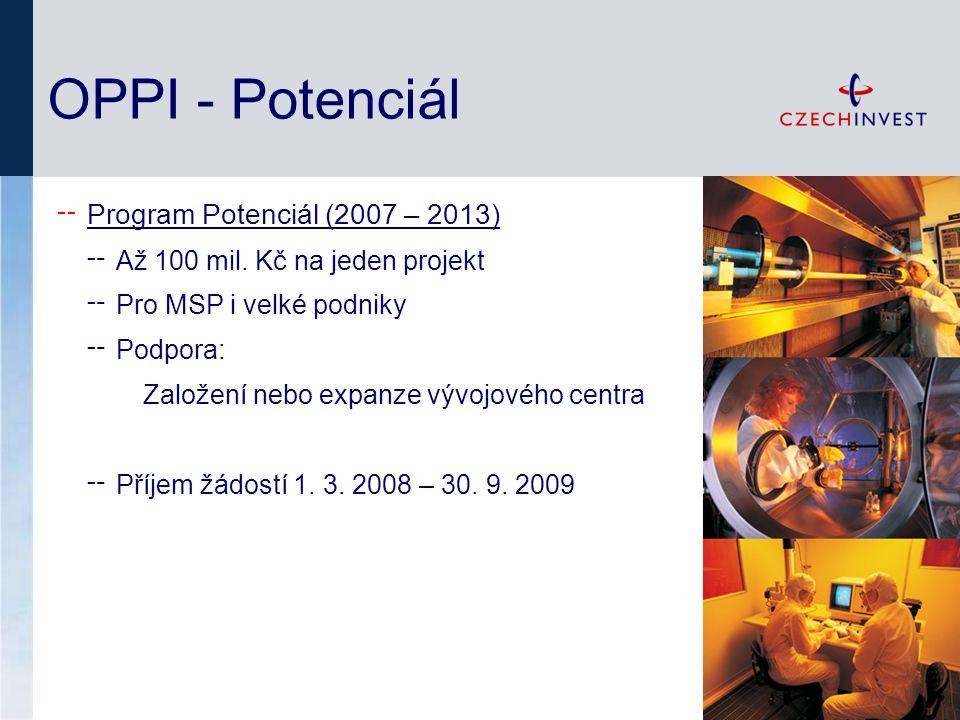 OPPI - Potenciál ╌ Program Potenciál (2007 – 2013) ╌ Až 100 mil.