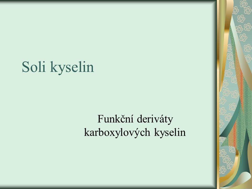 Soli kyselin Funkční deriváty karboxylových kyselin