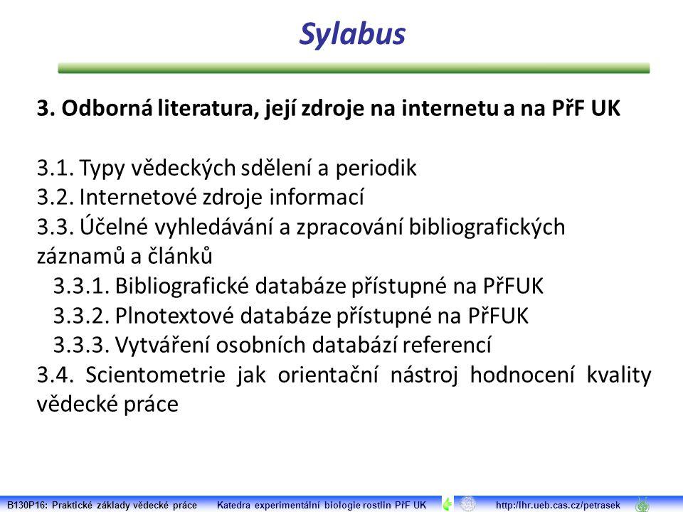 3. Odborná literatura, její zdroje na internetu a na PřF UK 3.1.
