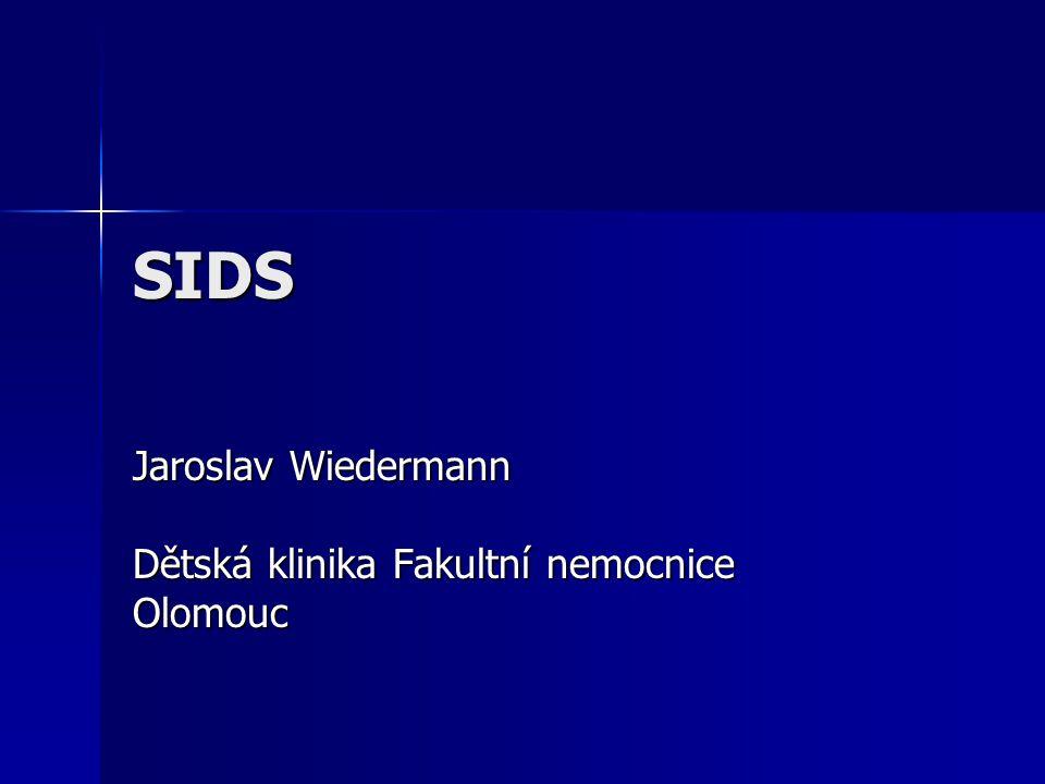 SIDS Jaroslav Wiedermann Dětská klinika Fakultní nemocnice Olomouc