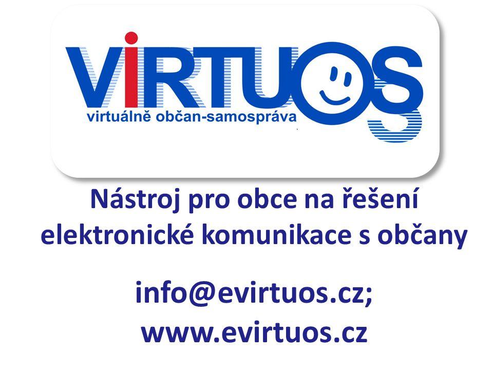 Nástroj pro obce na řešení elektronické komunikace s občany info@evirtuos.cz; www.evirtuos.cz
