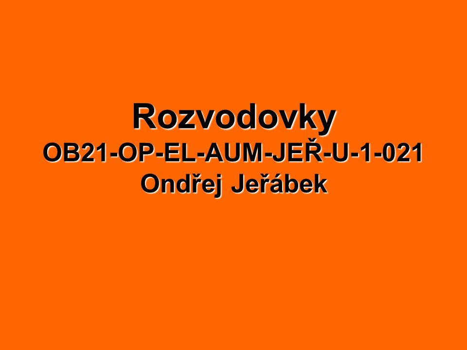 Rozvodovky OB21-OP-EL-AUM-JEŘ-U-1-021 Ondřej Jeřábek