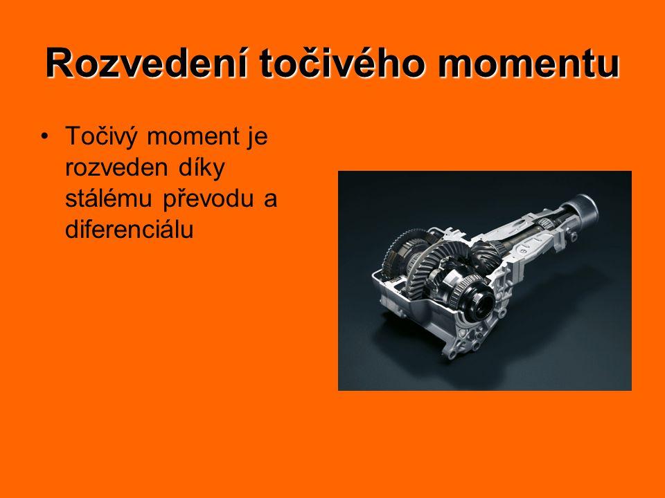 Rozvedení točivého momentu Točivý moment je rozveden díky stálému převodu a diferenciálu