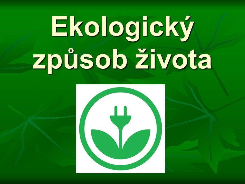 Domácí ekologie 1) Kde všude se dá doma šetřit respektive čím se dá šetřit.