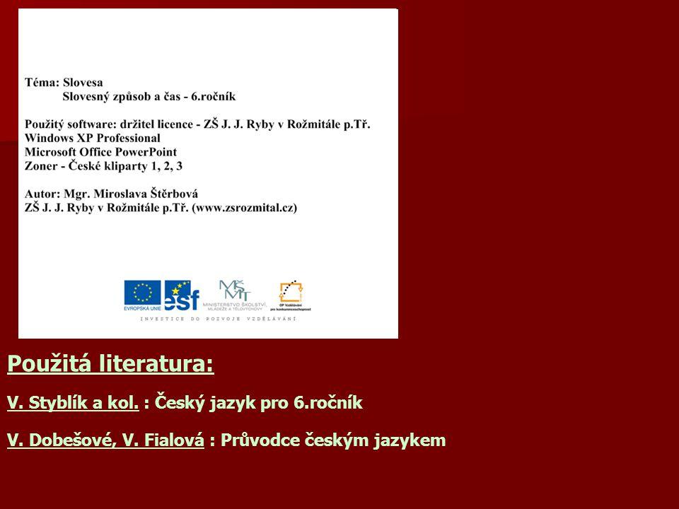 V.Styblík a kol. : Český jazyk pro 6.ročník V. Dobešové, V.