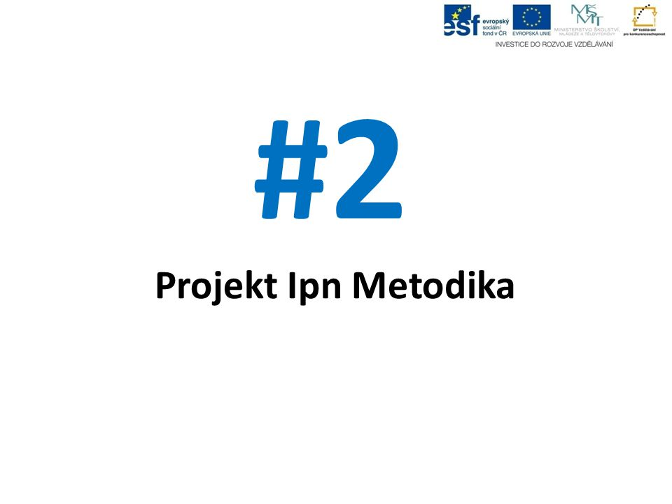 #2 Projekt Ipn Metodika