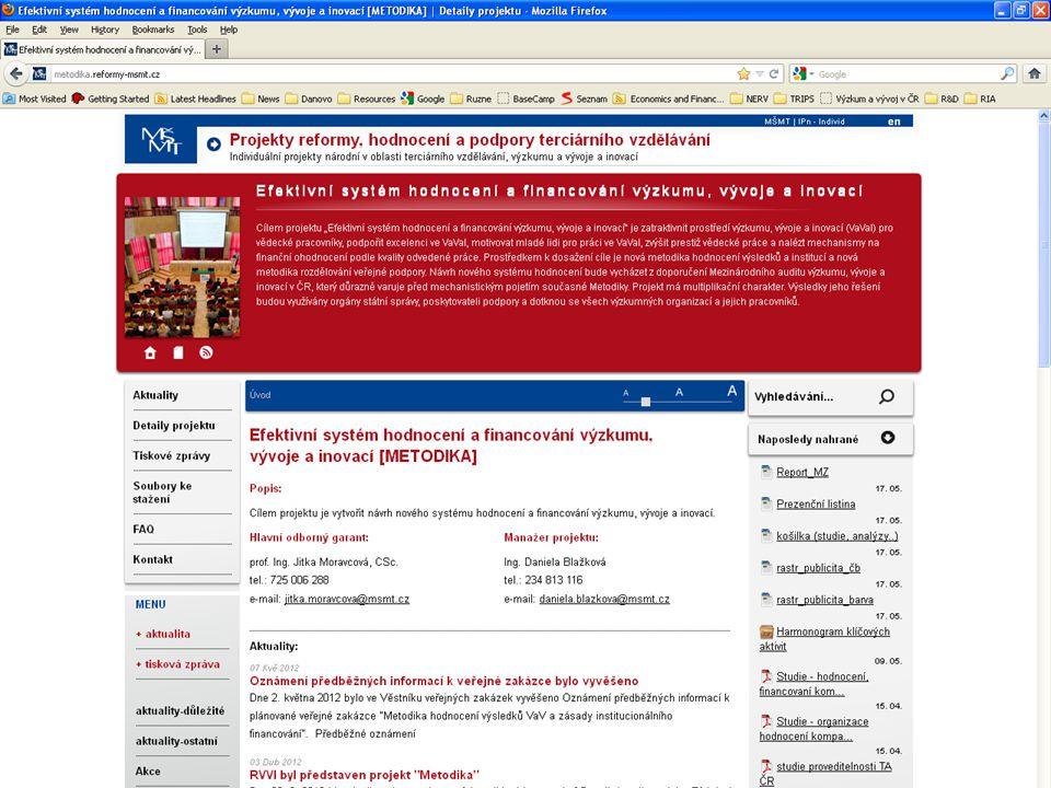 Klíčové aktivity IPN Metodika KA1 Informační podpora KA2 Systém hodnocení – veřejná zakázka KA3 Systém financování – veřejná zakázka KA4 Velké pilotní ověření hodnocení (VŠ) KA5 Harmonogram pro přechodné období a podklady pro legislativní změny ----------------------------------------- KA6 Institucionální zajištění hodnocení KA7 Koordinace reformních návrhů a vytváření konsensuálních podmínek pro jejich přijetí