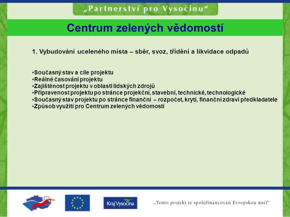 Centrum zelených vědomostí 1.
