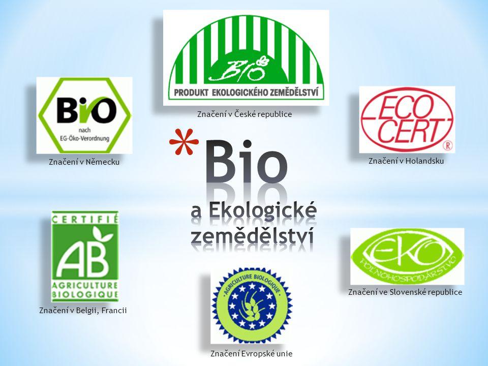 Značení v České republice Značení v Německu Značení Evropské unie Značení v Belgii, Francii Značení v Holandsku Značení ve Slovenské republice