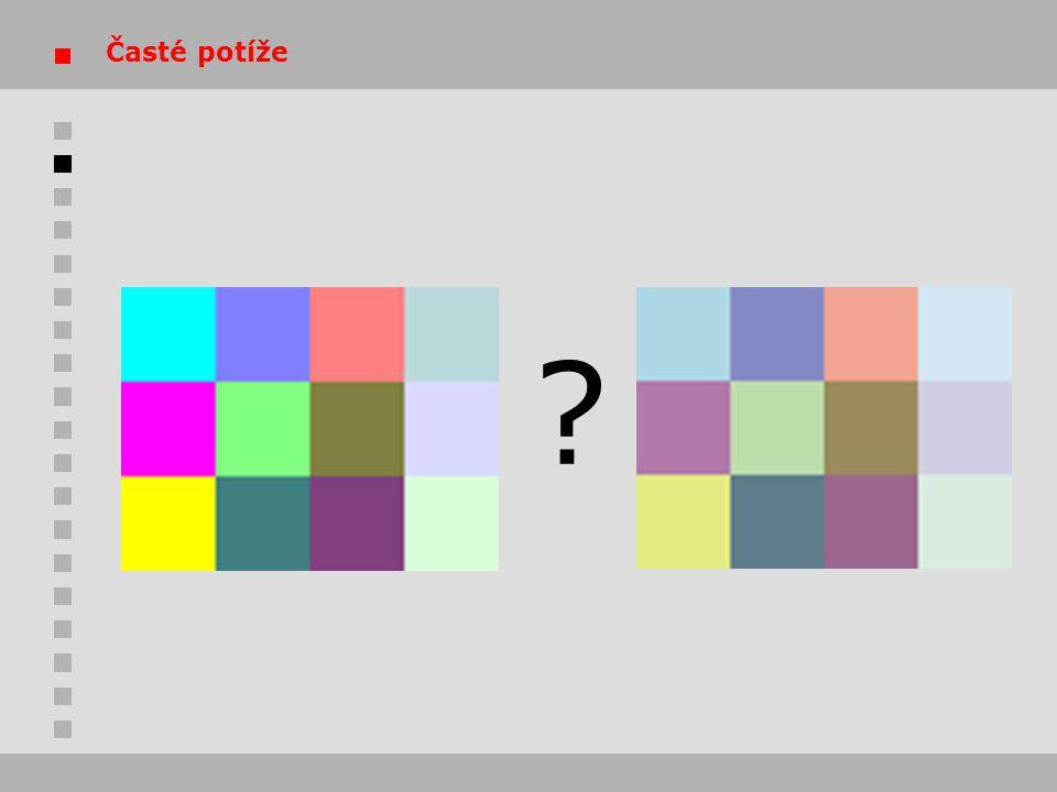 Příčiny Různá zařízení, ovladače, operační systémy a aplikace interpretují a reprodukují barvy různě…