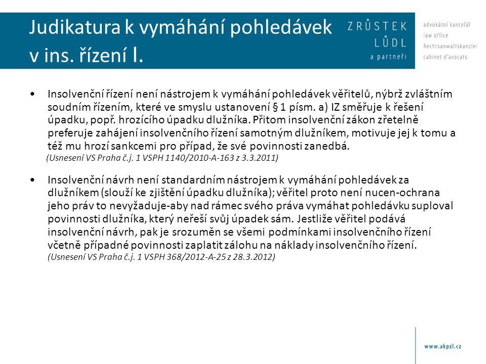 Judikatura k vymáhání pohledávek v ins. řízení I.