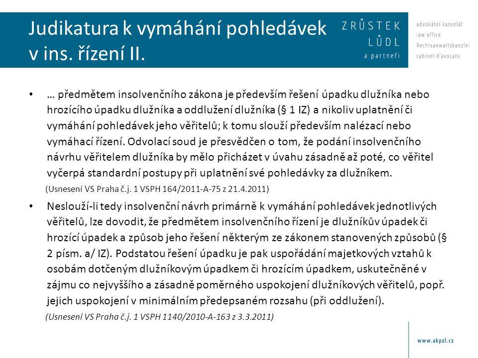 Judikatura k vymáhání pohledávek v ins. řízení II.