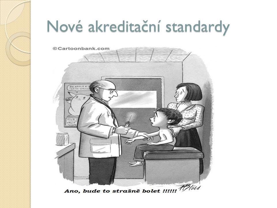 Nové akreditační standardy