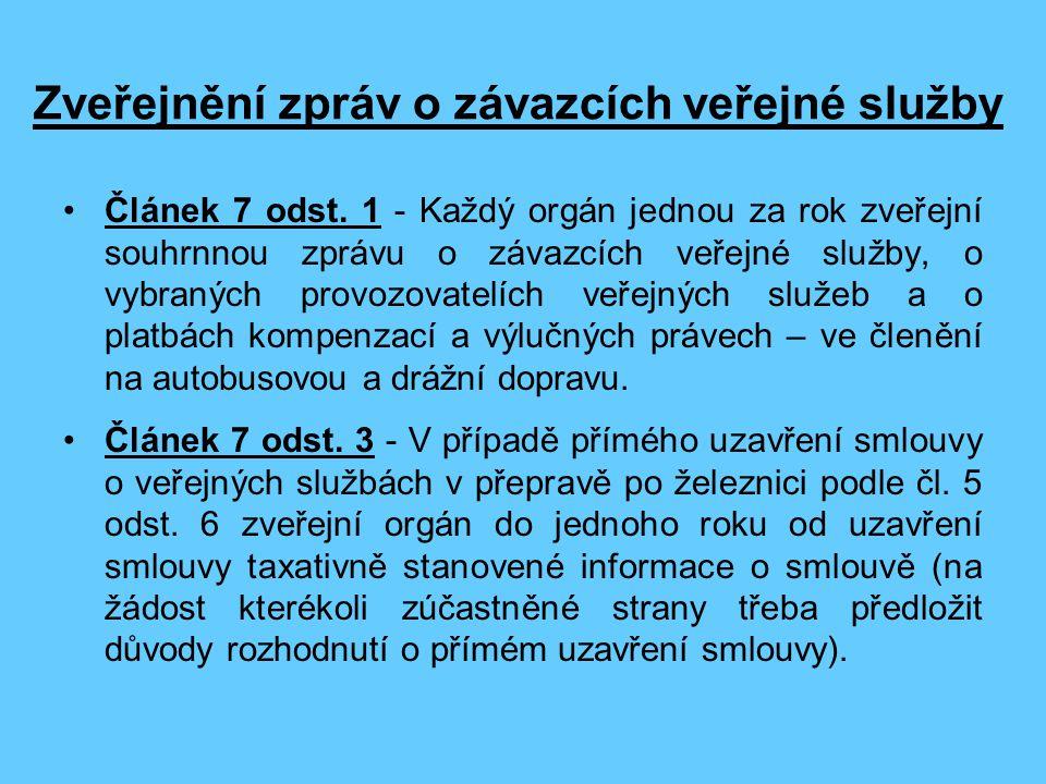 Zveřejnění zpráv o závazcích veřejné služby Článek 7 odst.