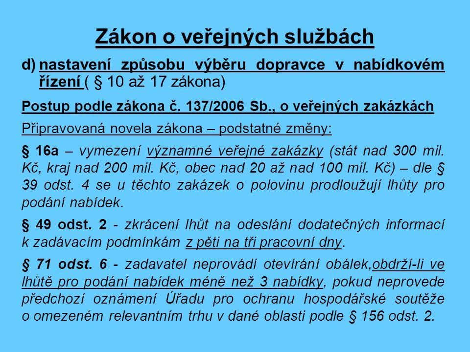 Zákon o veřejných službách Postup podle zákona č.
