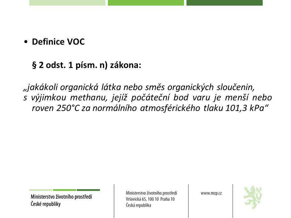 """Definice VOC § 2 odst. 1 písm. n) zákona: """"jakákoli organická látka nebo směs organických sloučenin, s výjimkou methanu, jejíž počáteční bod varu je m"""