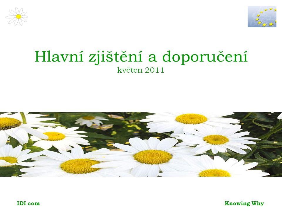 Knowing Why IDI com Hlavní zjištění a doporučení květen 2011
