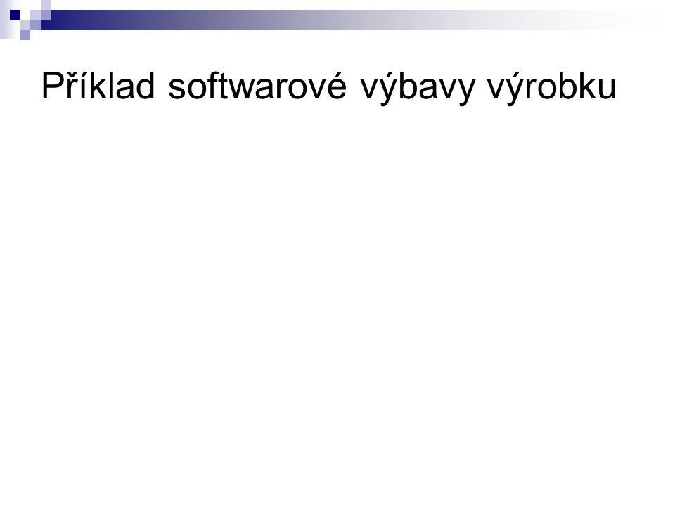 Příklad softwarové výbavy výrobku