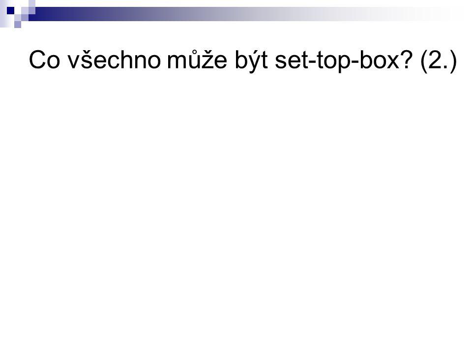 Co všechno může být set-top-box (2.)