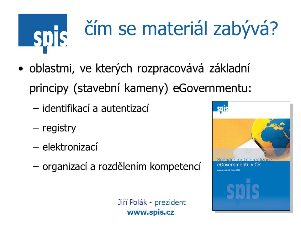 www.spis.cz čím se materiál zabývá.