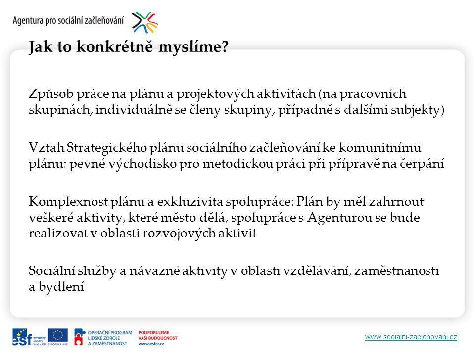 www.socialni-zaclenovani.cz Jak to konkrétně myslíme.