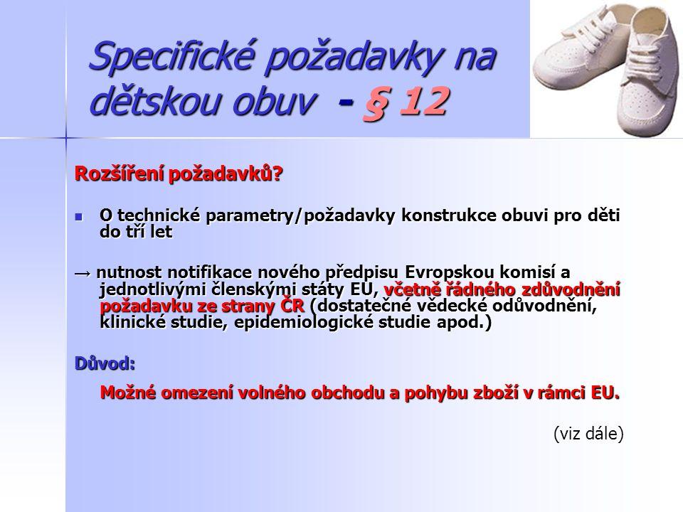 Dětská obuv a její zdravotní způsobilost Povinným subjektem z hlediska zákona o ochraně veřejného zdraví (zákon č.
