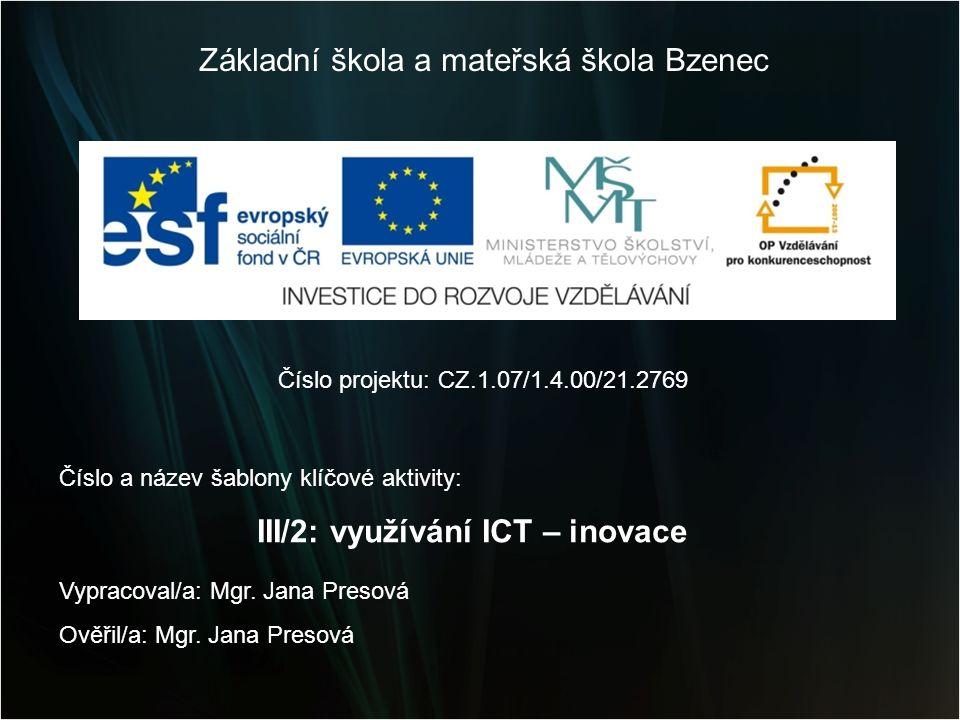 Název výukového materiálu: Vytváříme prezentace Vzdělávací obor: výpočetní technika Tematický okruh: tvorba multimediálního materiálu Téma: IX.