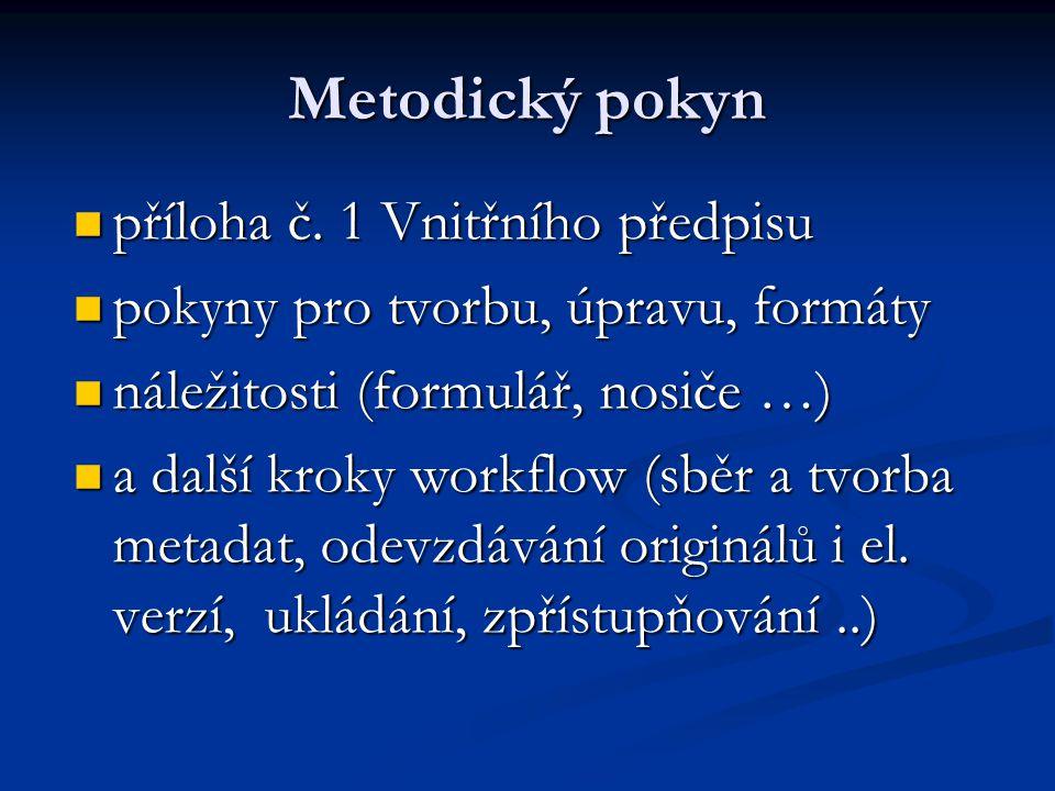 Metodický pokyn příloha č. 1 Vnitřního předpisu příloha č.