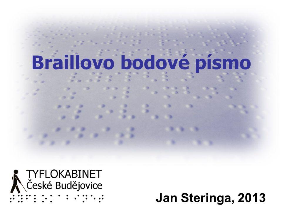 Braillovo bodové písmo Jan Steringa, 2013
