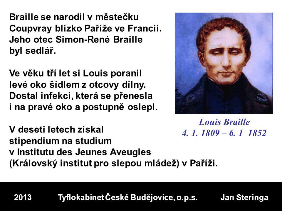 Braille se narodil v městečku Coupvray blízko Paříže ve Francii.