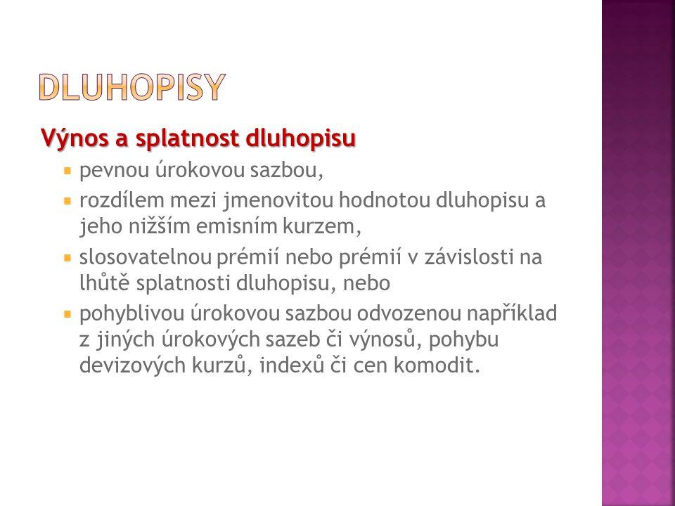 Zvláštní druhy dluhopisů  V České republice zákon o dluhopisech rozlišuje tzv.