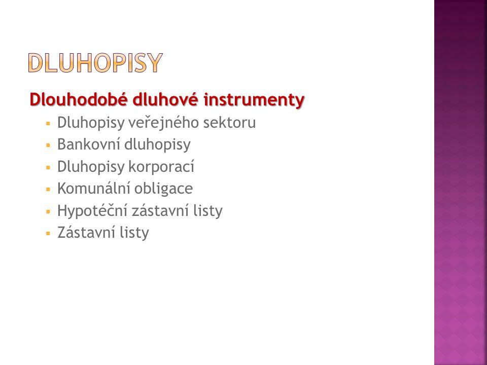 Právní úprava dluhopisů v České republice  Dluhopisy jsou v České republice upraveny zákonem č.