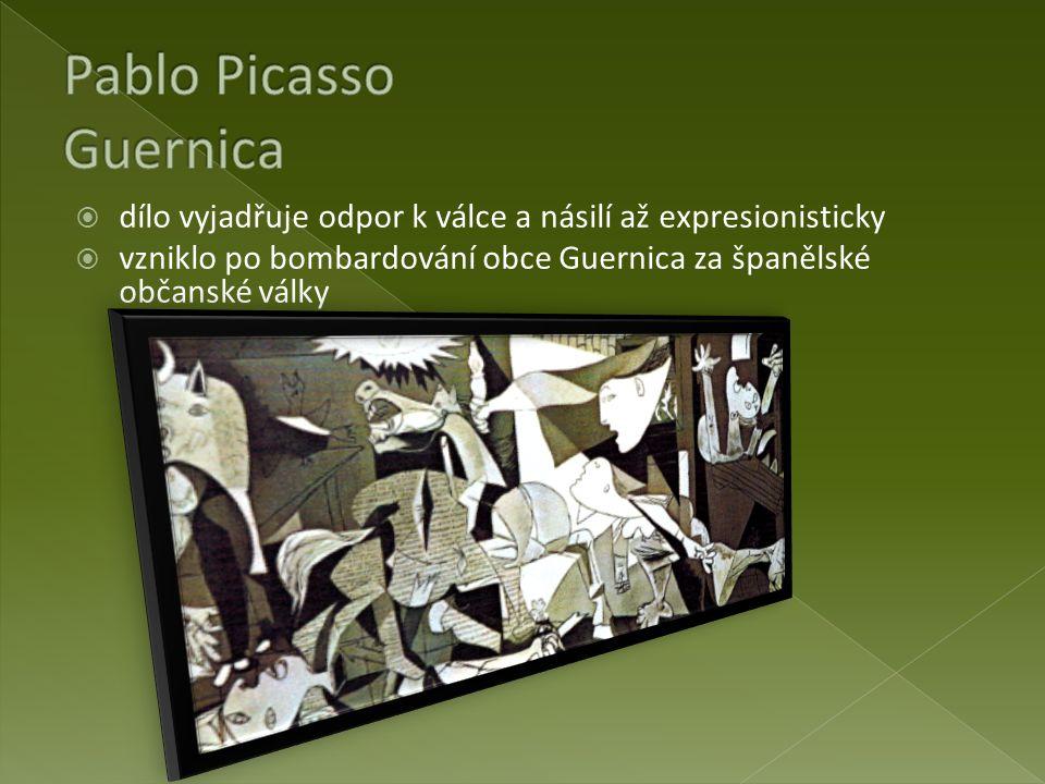  dílo vyjadřuje odpor k válce a násilí až expresionisticky  vzniklo po bombardování obce Guernica za španělské občanské války
